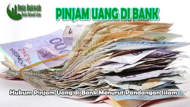 Hukum-Pandangan-dalam-Islam-Ketika-Meminjam-Uang-di-Bank